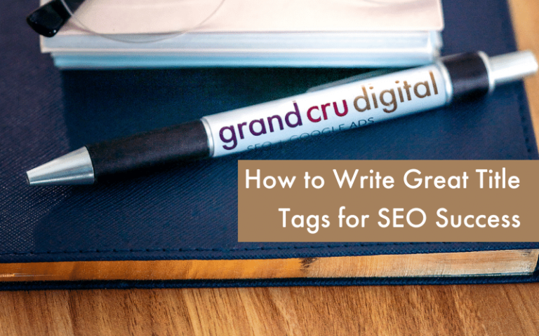 How to Write Great Title Tags for SEO Success in 2021