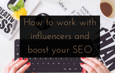 How to work with influencers and boost your SEO